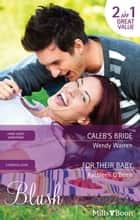 Caleb's Bride/For Their Baby ebook by