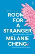Room for a Stranger ebook by Melanie Cheng