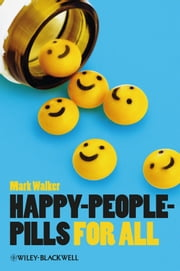 Happy-People-Pills For All ebook by Mark Walker