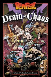 Pewfell in Drain of Chaos ebook by Chuck Whelon,Chuck Whelon,Adam Prosser