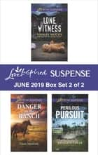 Harlequin Love Inspired Suspense June 2019 - Box Set 2 of 2 ebook by Shirlee McCoy, Dana Mentink, Kathleen Tailer