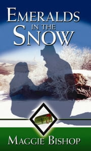 Emeralds in the Snow ebook by Maggie Bishop