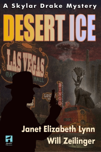 Desert Ice ebook by Janet Elizabeth Lynn,Will Zeilinger