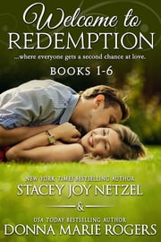 Welcome To Redemption (Boxed Set Books 1-6) ebook by Donna Marie Rogers,Stacey Joy Netzel
