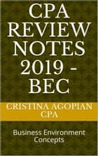 CPA Review Notes 2019: Audit eBook by Cristina Agopian, CPA