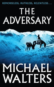 The Adversary ebook by Michael Walters