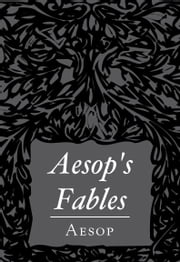 Aesop's Fables ebook by Aesop