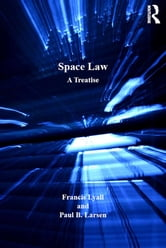 Space Law ebook by Francis Lyall,Paul B. Larsen