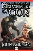 Marauders of Gor ebook by John Norman