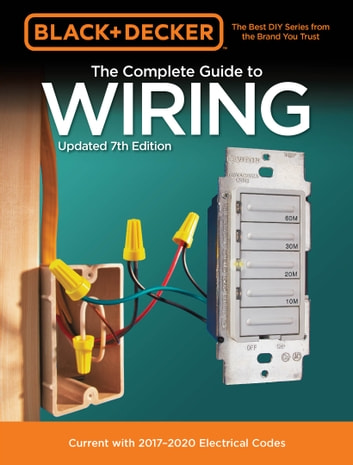 black decker the complete guide to wiring updated 7th edition rh kobo com Industrial Motor Wiring Industrial plc Wiring