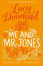 Me and Mr Jones ebook by Lucy Diamond