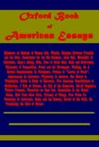 Oxford Book of American Essays ebook by Benjamin Franklin, Francis Hopkinson, John Bull,...