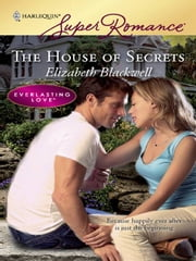 The House of Secrets ebook by Elizabeth Blackwell