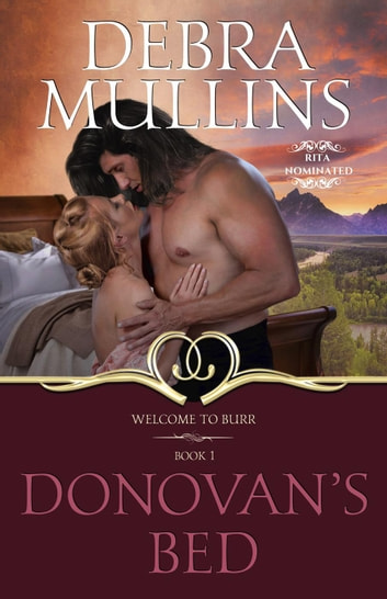 Donovan's Bed - Welcome to Burr, #1 ebook by Debra Mullins