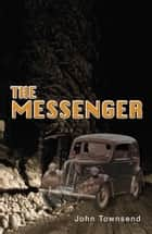 The Messenger ebook by John Townsend