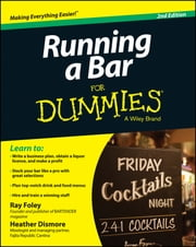 Running a Bar For Dummies ebook by Ray Foley,Heather Dismore