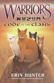 Warriors: Code of the Clans ebook by Erin Hunter,Wayne McLoughlin