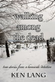 Walking Among the Dead