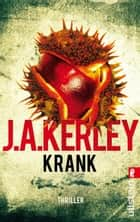 Krank ebook by Jack Kerley, Bettina Zeller