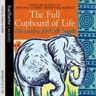 The Full Cupboard Of Life audiobook by Alexander McCall Smith