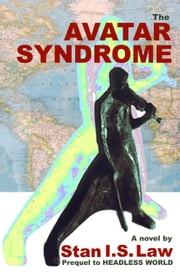 The Avatar Syndrome ebook by Stan I.S. Law
