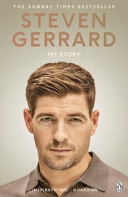 My Story ebook by Steven Gerrard