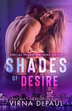 Shades of Desire ebook by