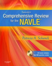 Saunders Comprehensive Review of the NAVLE ebook by Patricia Schenck