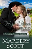 High Stakes Bride e-bog by Margery Scott