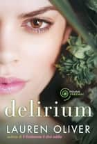 Delirium (versione italiana) ebook by Lauren Oliver