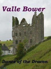 Dance of the Dracon (Paranormal/Romantic suspense) ebook by Valle Bower