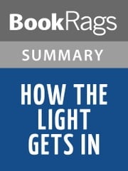 How the Light Gets In by Louise Penny l Summary & Study Guide ebook by BookRags