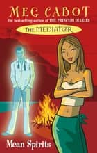 Mean Spirits: The Mediator 3 ebook by