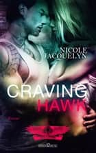 Craving Hawk eBook by Nicole Jacquelyn, Sylvia Pranga