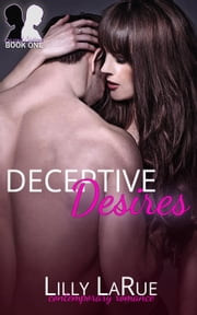 Deceptive Desires - Second Sisters, #1 ebook by Lilly LaRue
