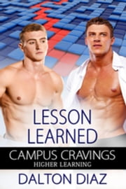 Lesson Learned - Campus Cravings ebook by Dalton Diaz
