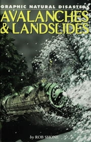 Avalanches & Landslides ebook by Shone, Rob