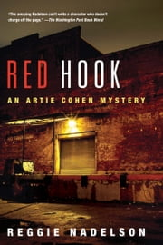 Red Hook - An Artie Cohen Mystery ebook by Reggie Nadelson