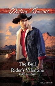 The Bull Rider's Valentine ebook by Cathy McDavid