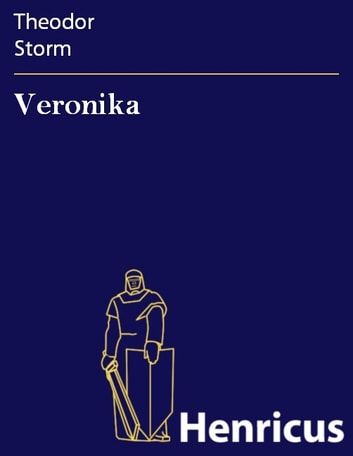 Veronika ebook by Theodor Storm