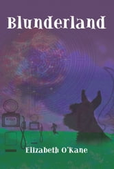 Blunderland ebook by Elizabeth O'Kane