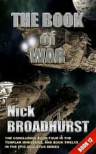 The Book of War ebook by Nick Broadhurst