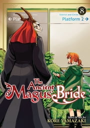 The Ancient Magus' Bride Vol. 8 ebook by Kore Yamazaki