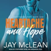 Heartache and Hope audiobook by Jay McLean
