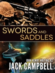 Swords and Saddles ebook by Jack Campbell