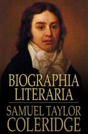 Biographia Literaria ebook by Samuel Taylor Coleridge