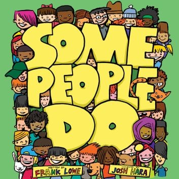 Some People Do audiobook by Frank Lowe