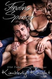 Finding Spencer - The Club 24 Series, #2 ebook by Kimberly Knight