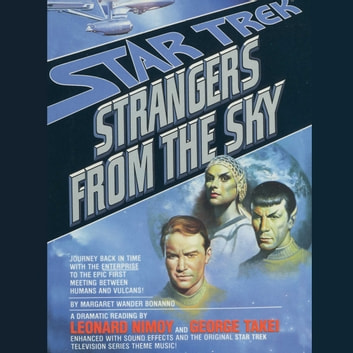 Strangers from the Sky audiobook by Margaret Wander Bonanno