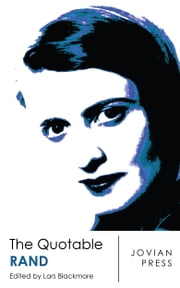 The Quotable Rand ebook by Ayn Rand